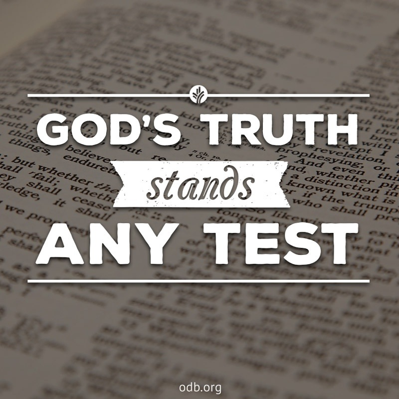 daily bread  u2013 god u2019s truth stands any test